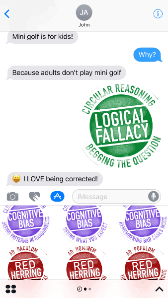 App screenshot: iMessage conversation about mini-golf with Circular Reasoning/Logical Fallacy/Begging the Question rubber stamp